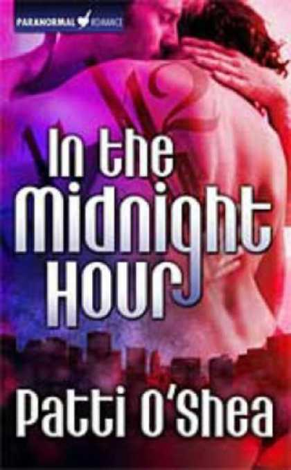 Bestselling Sci-Fi/ Fantasy (2007) - In the Midnight Hour (Light Warriors, Book 1) by Patti O'Shea