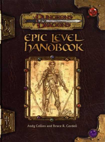 Bestselling Sci-Fi/ Fantasy (2007) - Epic Level Handbook (Dungeon & Dragons d20 3.0 Fantasy Roleplaying) by Andy Coll
