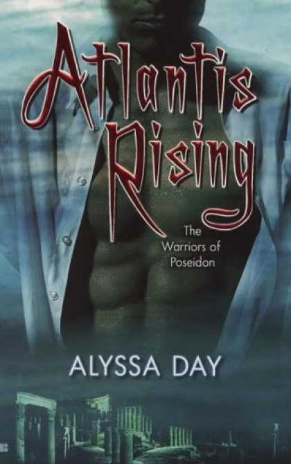 Bestselling Sci-Fi/ Fantasy (2007) - The Warriors of Poseidon (Atlantis Rising, Book 1) by Alyssa Day