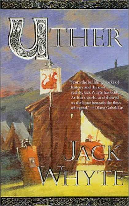 Bestselling Sci-Fi/ Fantasy (2007) - Uther (The Camulod Chronicles, Book 7) by Jack Whyte
