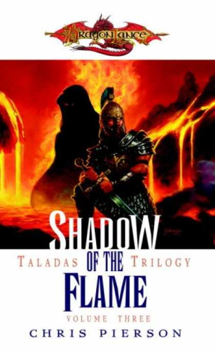 Bestselling Sci-Fi/ Fantasy (2007) - Shadow of the Flame: The Taladas Chronicles, Volume Three (Taladas Trilogy) by C