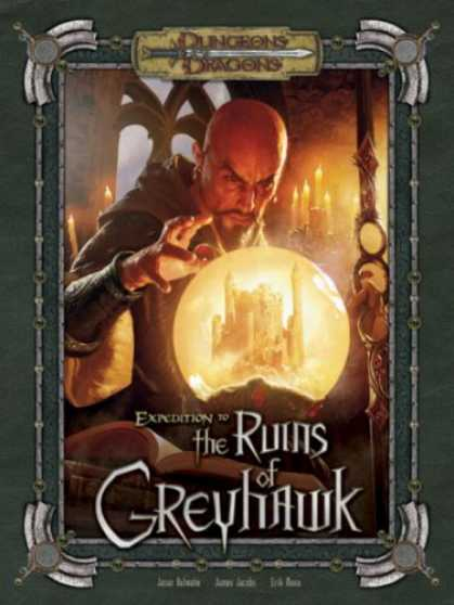 Bestselling Sci-Fi/ Fantasy (2007) - Expedition to the Ruins of Greyhawk (Dungeons & Dragons d20 3.5 Fantasy Roleplay