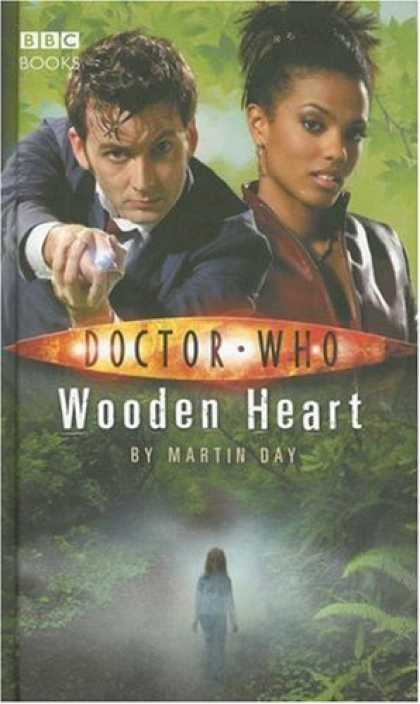 Bestselling Sci-Fi/ Fantasy (2007) - Doctor Who: Wooden Heart (Doctor Who (BBC Hardcover)) by Martin Day