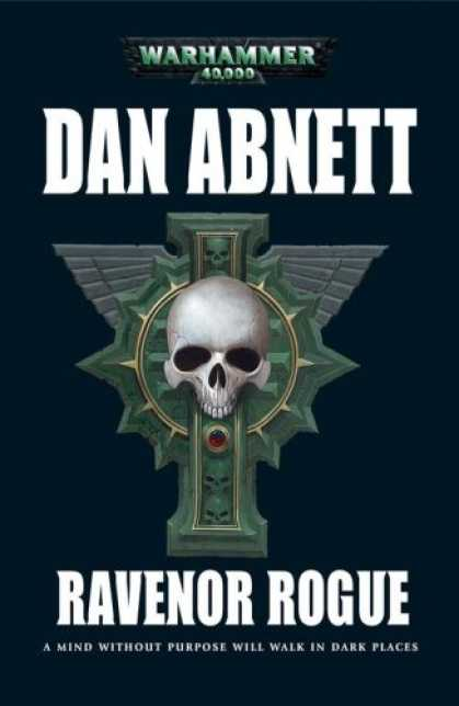 Bestselling Sci-Fi/ Fantasy (2007) - Ravenor Rogue (Warhammer 40,000 Novel) by Dan Abnett