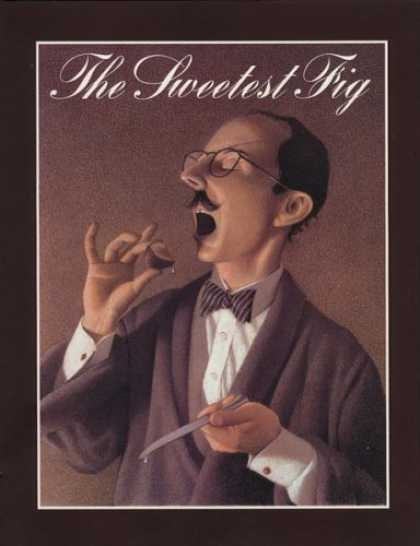 Bestselling Sci-Fi/ Fantasy (2007) - The Sweetest Fig by Chris Van Allsburg