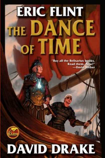 Bestselling Sci-Fi/ Fantasy (2007) - The Dance of Time (Belisarius) by Eric Flint