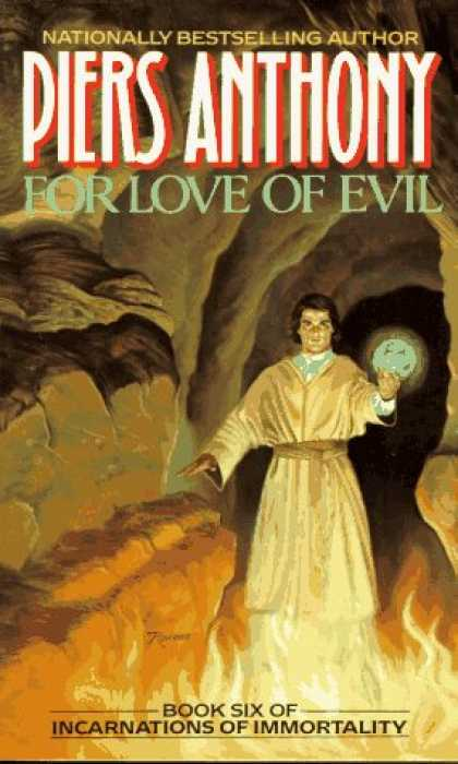 Bestselling Sci-Fi/ Fantasy (2007) - For Love of Evil: Book Six of Incarnations of Immortality by Piers Anthony