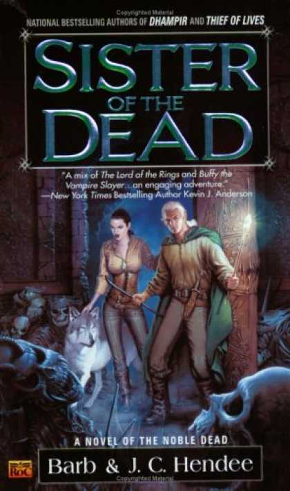 Bestselling Sci-Fi/ Fantasy (2007) - Sister of the Dead (The Noble Dead) by Barb Hendee