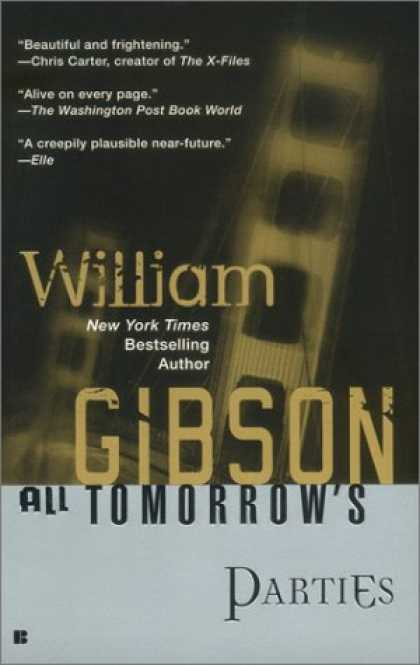 Bestselling Sci-Fi/ Fantasy (2007) - All Tomorrow's Parties by William Gibson