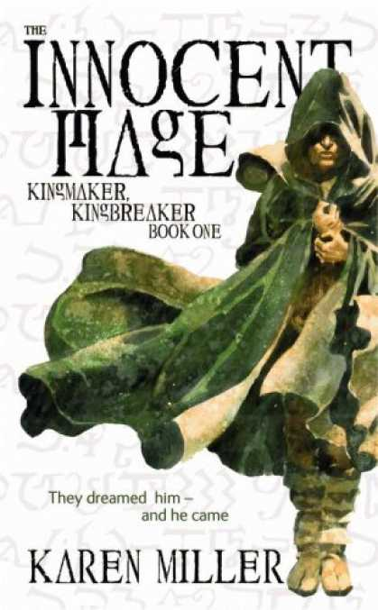 Bestselling Sci-Fi/ Fantasy (2007) - The Innocent Mage (Kingmaker, Kingbreaker) by Karen Miller