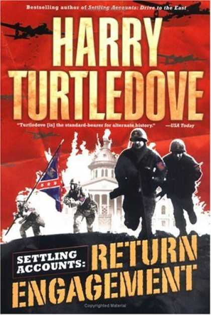 Bestselling Sci-Fi/ Fantasy (2007) - Return Engagement (Settling Accounts, Book 1) by Harry Turtledove