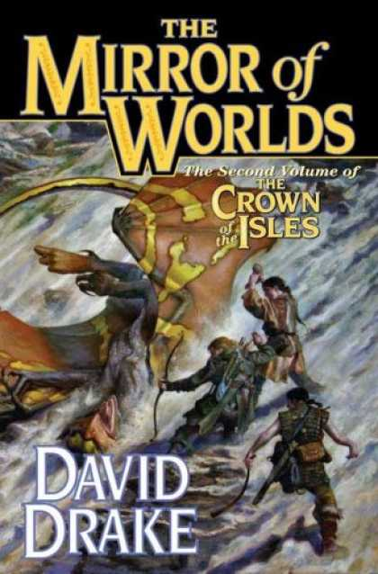 Bestselling Sci-Fi/ Fantasy (2007) - The Mirror of Worlds: The Second Volume of 'The Crown of the Isles' (Lord of the