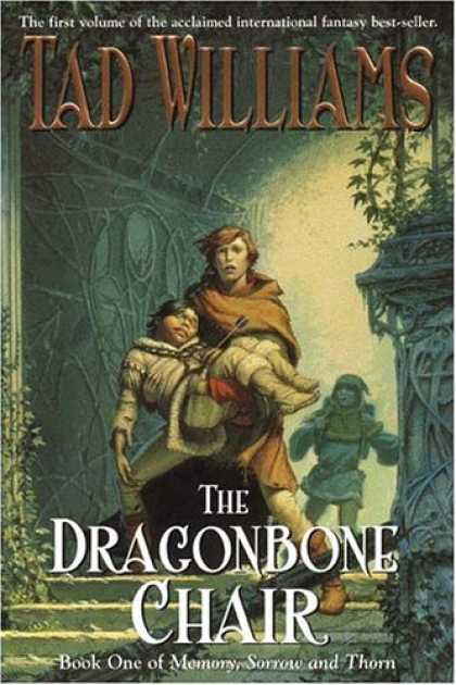 Bestselling Sci-Fi/ Fantasy (2007) - The Dragonbone Chair (Memory, Sorrow and Thorn) by Tad Williams