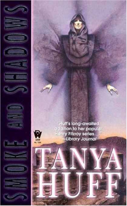 Bestselling Sci-Fi/ Fantasy (2007) - Smoke and Shadows (The Smoke Trilogy, Book 1) by Tanya Huff