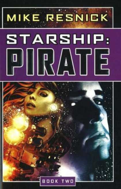 Bestselling Sci-Fi/ Fantasy (2007) - Pirate (Starship, Book 2) by Mike Resnick