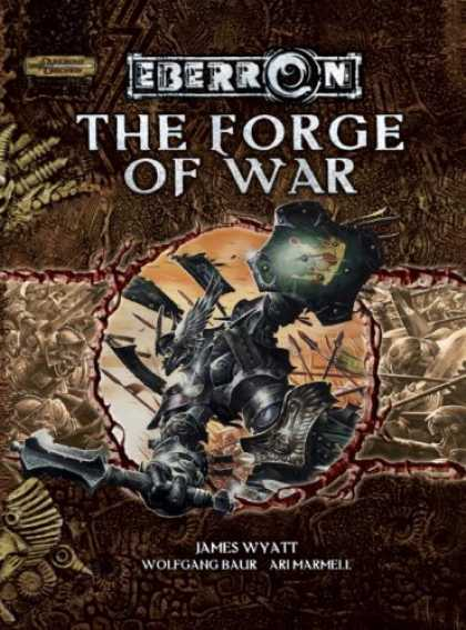 Bestselling Sci-Fi/ Fantasy (2007) - The Forge of War (Dungeons & Dragons d20 3.5 Fantasy Roleplaying, Eberron Settin