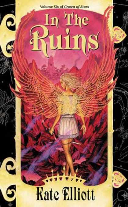 Bestselling Sci-Fi/ Fantasy (2007) - In the Ruins (Crown of Stars, Vol. 6) by Kate Elliott