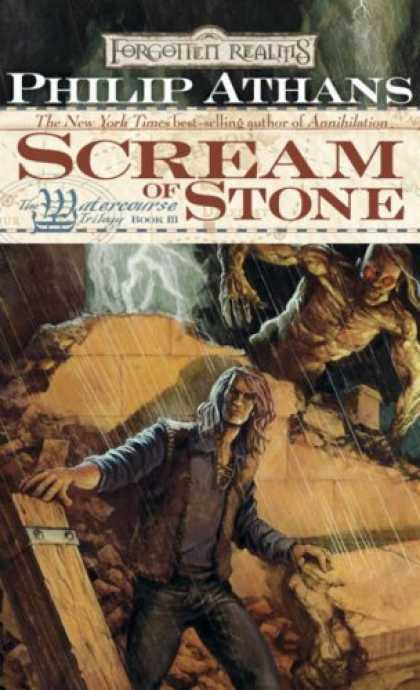 Bestselling Sci-Fi/ Fantasy (2007) - Scream of Stone (Forgotten Realms: The Watercourse Trilogy, Book 3) by Philip At