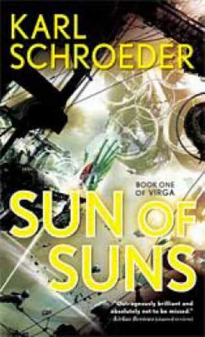 Bestselling Sci-Fi/ Fantasy (2007) - Sun of Suns (Virga) by Karl Schroeder