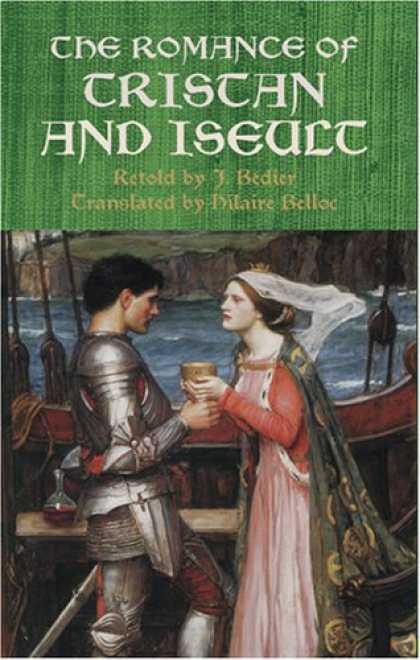 Bestselling Sci-Fi/ Fantasy (2007) - The Romance of Tristan and Iseult (Dover Books on Literature & Drama) by J. Bedi