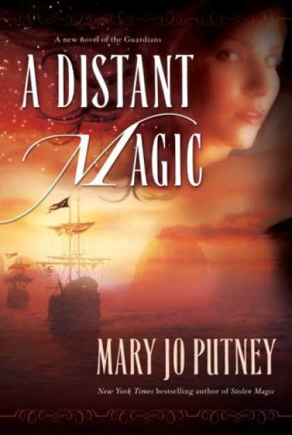Bestselling Sci-Fi/ Fantasy (2007) - A Distant Magic by Mary Jo Putney