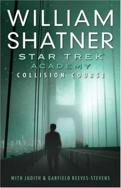 Bestselling Sci-Fi/ Fantasy (2007) - Star Trek: The Academy--Collision Course (Startrek, Starfleet Academy) by Willia