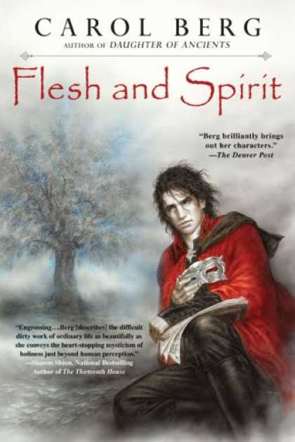 Bestselling Sci-Fi/ Fantasy (2007) - Flesh and Spirit by Carol Berg