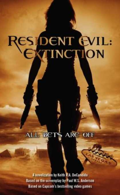 Bestselling Sci-Fi/ Fantasy (2007) - Resident Evil: Extinction (Resident Evil) by Keith R. A. DeCandido