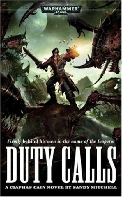 Bestselling Sci-Fi/ Fantasy (2007) - Duty Calls (Ciaphas Cain) by Sandy Mitchell