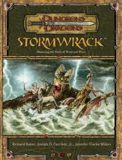 Bestselling Sci-Fi/ Fantasy (2007) - Stormwrack: Mastering the Perils of Wind and Wave (Dungeons & Dragons d20 3.5 Fa