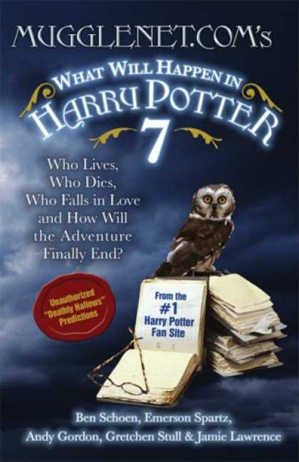 Bestselling Sci-Fi/ Fantasy (2007) - Mugglenet.Com's What Will Happen in Harry Potter 7: Who Lives, Who Dies, Who Fal