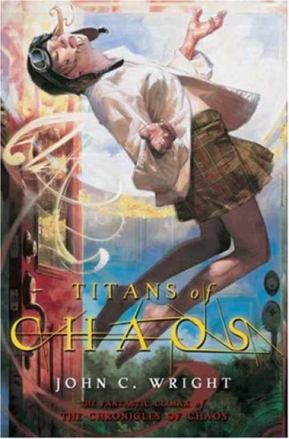 Bestselling Sci-Fi/ Fantasy (2007) - Titans of Chaos by John C. Wright