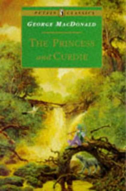 Bestselling Sci-Fi/ Fantasy (2007) - The Princess and Curdie (Puffin Classics) by George Macdonald