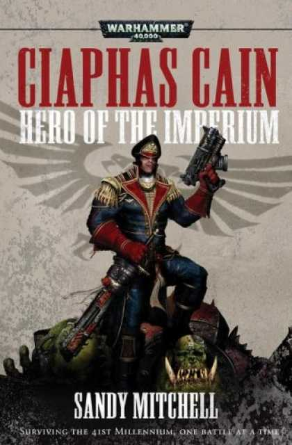 Bestselling Sci-Fi/ Fantasy (2007) - Ciaphas Cain: Hero of the Imperium (Ciaphas Cain) by Sandy Mitchell