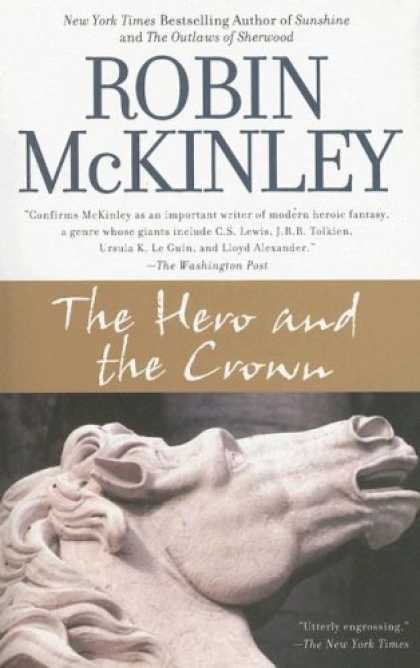 Bestselling Sci-Fi/ Fantasy (2007) - The Hero and the Crown by Robin McKinley