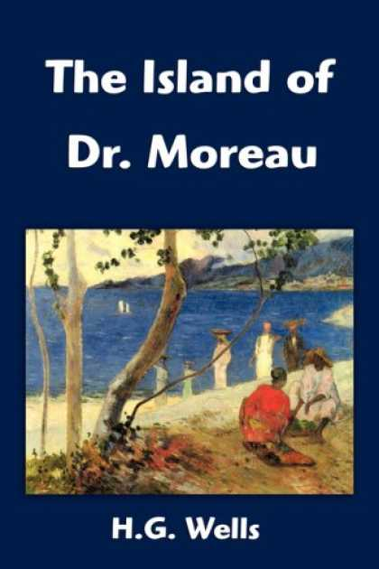 Bestselling Sci-Fi/ Fantasy (2007) - The Island of Dr. Moreau by H. G. Wells