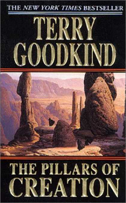 Bestselling Sci-Fi/ Fantasy (2007) - The Pillars of Creation (Sword of Truth, Book 7) by Terry Goodkind