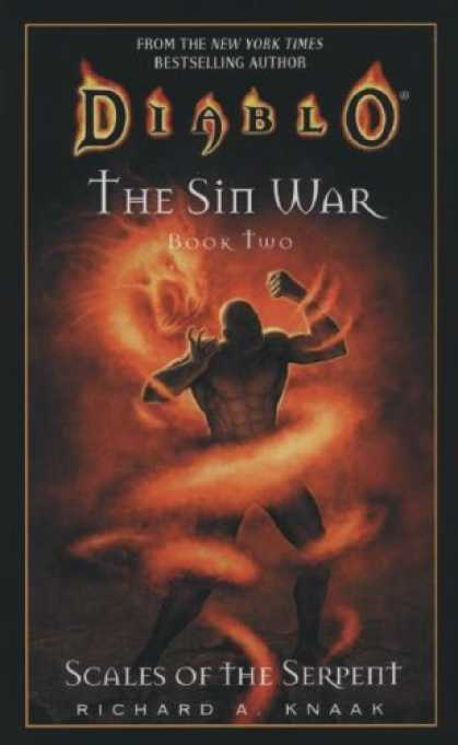 Bestselling Sci-Fi/ Fantasy (2007) - Diablo: The Sin War #2: Scales of the Serpent: Diablo Sin War Book 2 (Diablo Sin