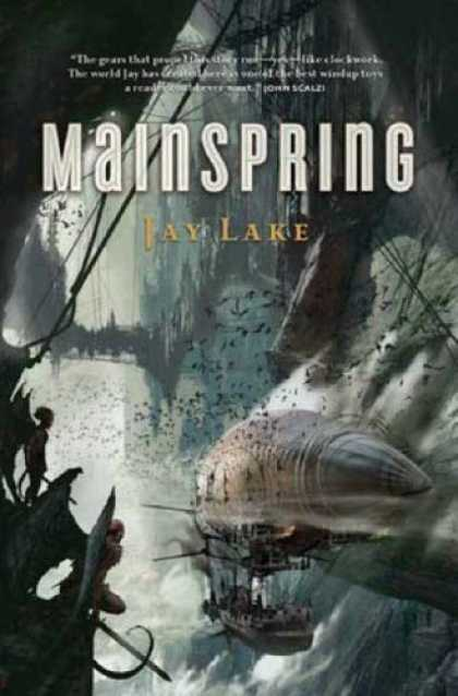 Bestselling Sci-Fi/ Fantasy (2007) - Mainspring by Jay Lake
