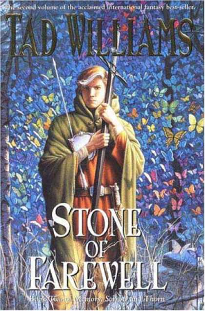 Bestselling Sci-Fi/ Fantasy (2007) - The Stone of Farewell (Memory, Sorrow and Thorn) by Tad Williams