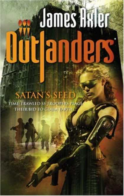 Bestselling Sci-Fi/ Fantasy (2007) - Satan's Seed (Outlanders) by James Axler