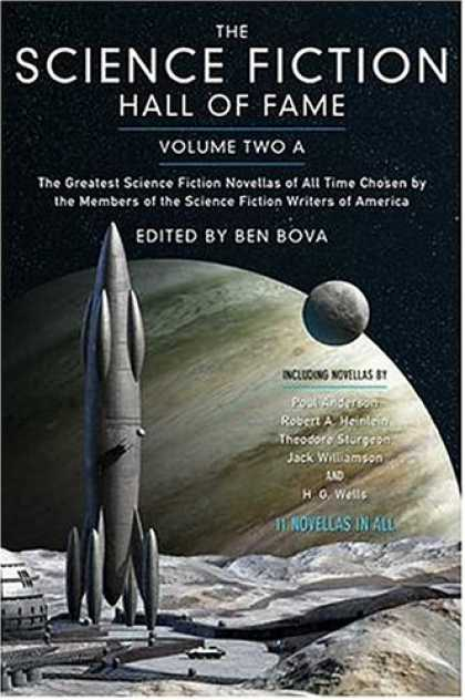 Bestselling Sci-Fi/ Fantasy (2007) - The Science Fiction Hall of Fame, Volume Two A: The Greatest Science Fiction Nov