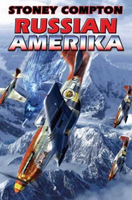 Bestselling Sci-Fi/ Fantasy (2007) - Russian Amerika by Stoney Compton