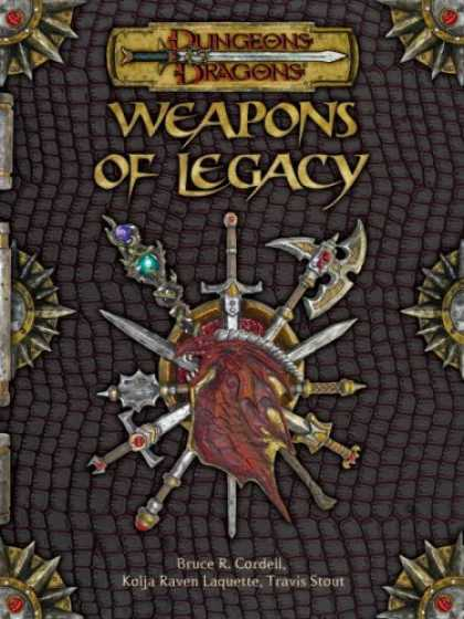 Bestselling Sci-Fi/ Fantasy (2007) - Weapons of Legacy (Dungeons & Dragons d20 3.5 Fantasy Roleplaying Supplement) by
