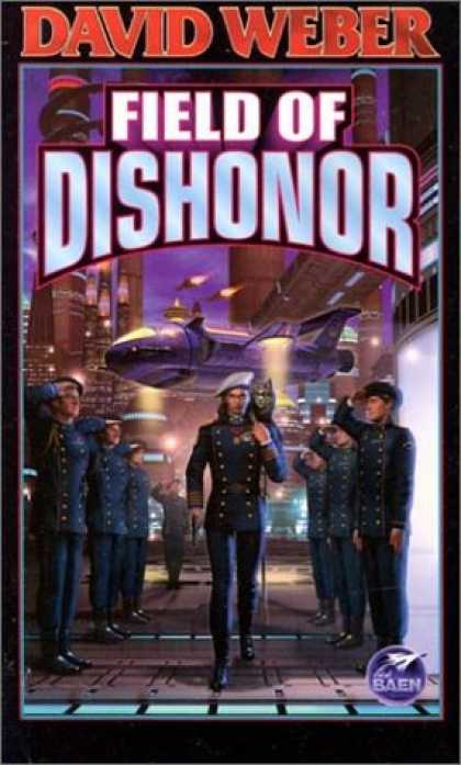 Bestselling Sci-Fi/ Fantasy (2007) - Field of Dishonor (Honor Harrington) by David Weber