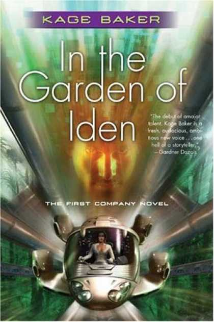 Bestselling Sci-Fi/ Fantasy (2007) - In the Garden of Iden (The Company) by Kage Baker