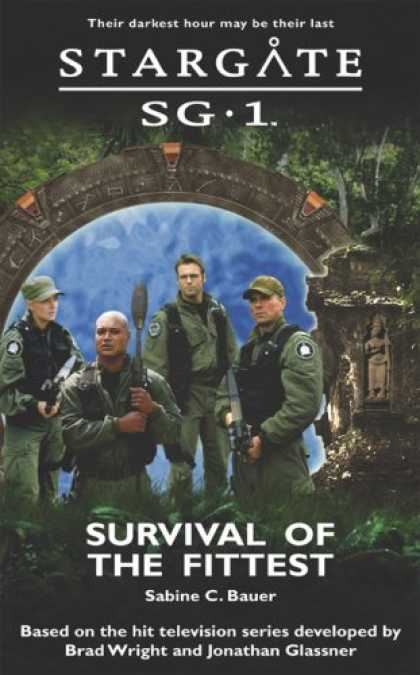 Bestselling Sci-Fi/ Fantasy (2007) - Stargate SG-1: Survival of the Fittest: SG1-7 (Stargate Sg-1) by Sabine C. Bauer