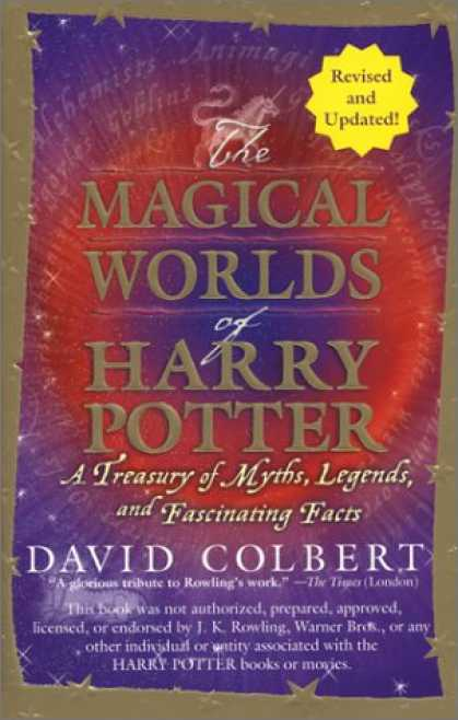Bestselling Sci-Fi/ Fantasy (2007) - The Magical Worlds of Harry Potter: A Treasury of Myths, Legends, and Fascinatin