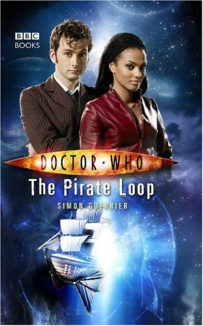 Bestselling Sci-Fi/ Fantasy (2007) - Doctor Who: The Pirate Loop (Dr Who) by Simon Guerrier