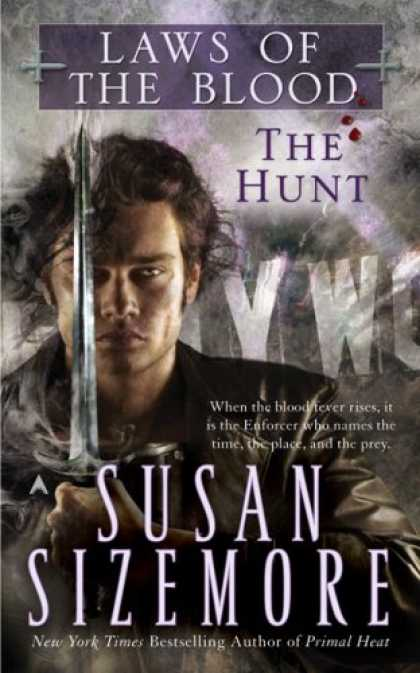 Bestselling Sci-Fi/ Fantasy (2007) - The Hunt (Laws of the Blood, Book 1) by Susan Sizemore
